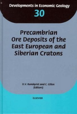 Precambrian Ore Deposits of the East European and Siberian Cratons