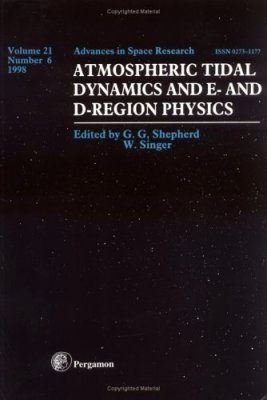 Atmospheric Tidal Dynamics and E-and D- Region Physics