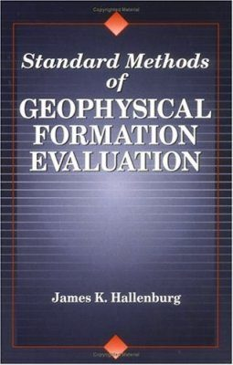 Standard Methods of Geophysical Formation Evaluation