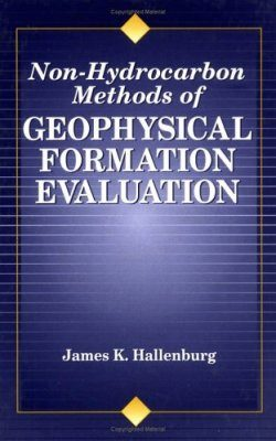 Non-Hydrocarbon Methods of Geophysical Formation Evaluation