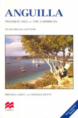 Anguilla: Tranquil Isle of the Caribbean