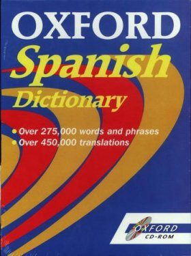 Oxford Spanish Dictionary (Windows/Macintosh CD-ROM)