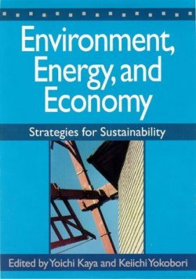 Environment, Energy and Economy: Strategies for Sustainability