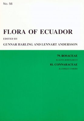 Flora of Ecuador, Volume 56, Parts 79 and 81: Rosaceae-Connaraceae
