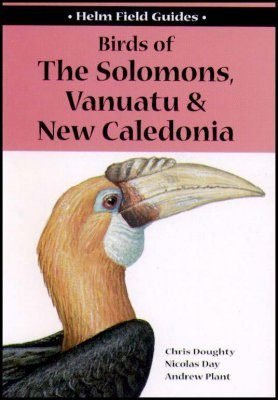 Birds of the Solomons, Vanuatu and New Caledonia