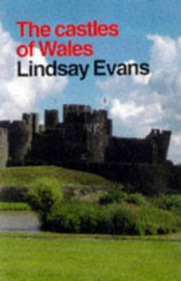 Constable Guides: The Castles of Wales