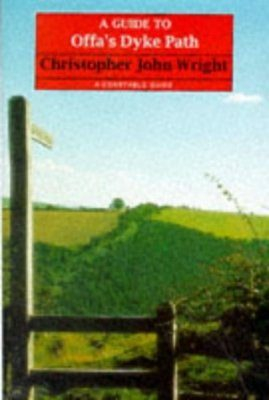 Constable Guides: A Guide to the Offa's Dyke Path