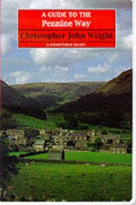 Constable Guides: A Guide to the Pennine Way