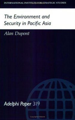 The Environment and Security in Pacific Asia