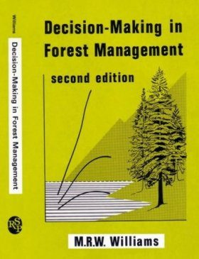 Decision-Making in Forest Management