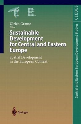 Sustainable Development for Central and Eastern Europe