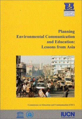 Planning Environmental Communication and Education: Lessons from Asia