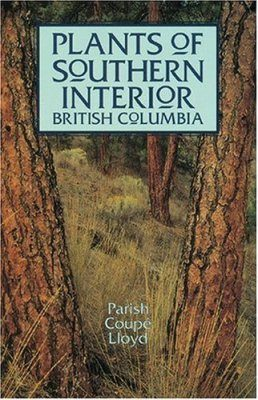 Plants of Southern Interior British Columbia