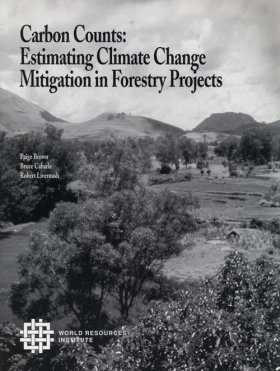 Carbon Counts: Estimating Climate Change Mitigation in Forestry Projects