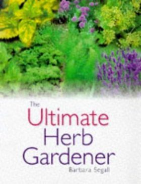 The Ultimate Herb Gardener