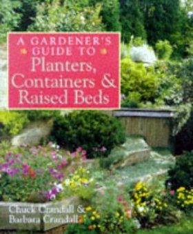 A Gardener's Guide to Planters, Containers and Raised Beds