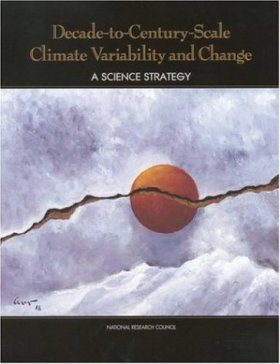 Decade-to-Century-Scale Climate Variability and Change