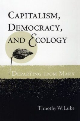 Capitalism, Democracy and Ecology: Departing from Marx