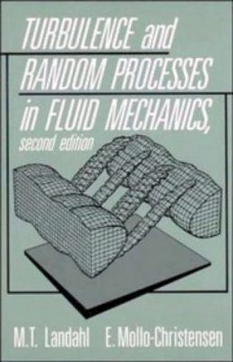 Turbulence and Random Processes in Fluid Mechanics
