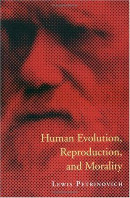 Human Evolution, Reproduction, and Morality