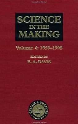Science in the Making, Volume 4