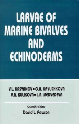 Larvae of Marine Bivalves and Echinoderms