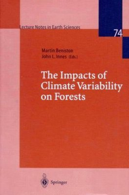 The Impacts of Climate Variability on Forests