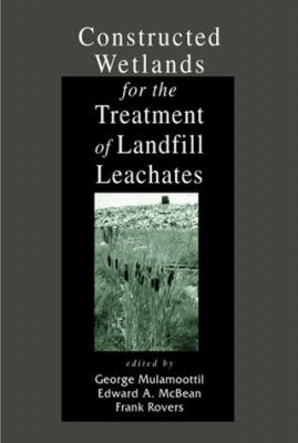 Constructed Wetlands for the Treatment of Landfill Leachates