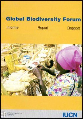Report of the 7th Global Biodiversity Forum, June 1997, Harare