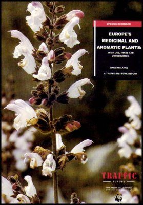 Europe's Medicinal and Aromatic Plants: Their Use, Trade and Conservation