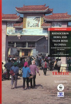 Rhinoceros Horn and Tiger Bone in China