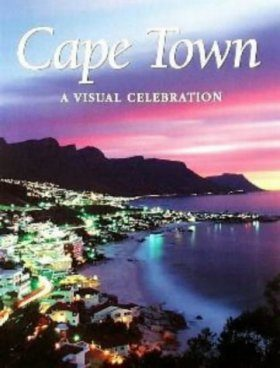 Cape Town- A Visual Celebration