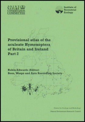 Provisional Atlas of the Aculeate Hymenoptera of Britain and Ireland, Part 2
