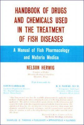 Handbook of Drugs and Chemicals Used in the Treatment of Fish Diseases