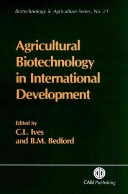 Agricultural Biotechnology in International Development