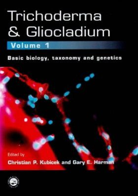 Trichoderma and Gliocladium, Volume 1