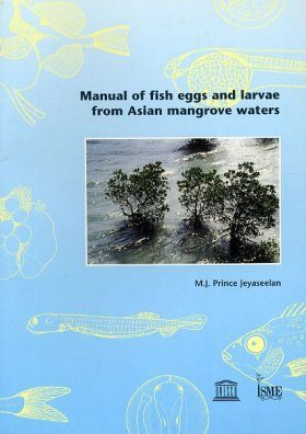 Manual of Fish Eggs and Larvae from Asian Mangrove Waters