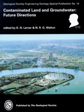 Contaminated Land and Groundwater: Future Directions