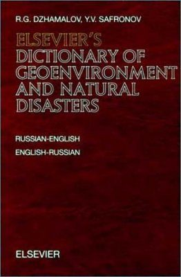 Elsevier's Dictionary of Geoenvironment and Natural Disasters