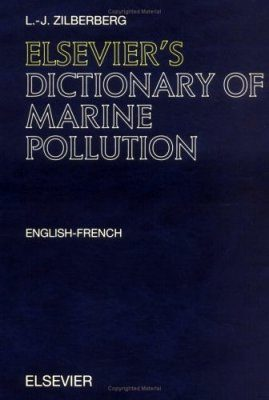 Elsevier's Dictionary of Marine Pollution