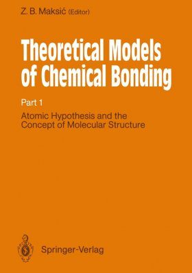 Theoretical Models of Chemical Bonding, Volume 1