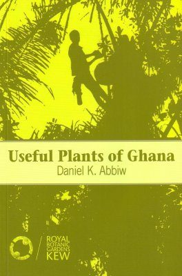 Useful Plants of Ghana
