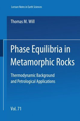 Phase Equilibria in Metamorphic Rocks