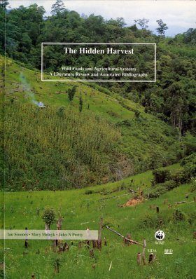Hidden Harvest: Wild Foods and Agricultural Systems