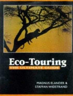 Eco-Touring: The Ultimate Guide