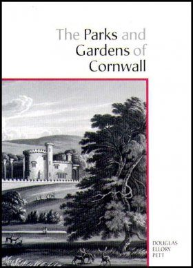 The Parks and Gardens of Cornwall