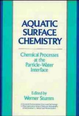Aquatic Surface Chemistry: Chemical Processes at the Particle-Water Interface