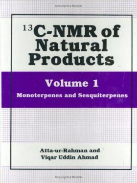Carbon-13 Nuclear Magnetic Resonance of Natural Products, Volume1: Monoterpenes and Sesquiterpenes