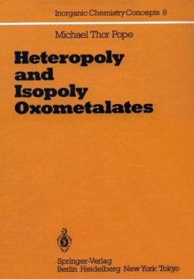 Heteropoly and Isopoly Oxometalates