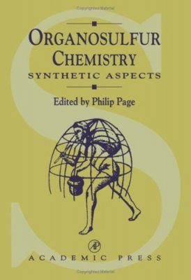 Organosulfur Chemistry, Volume 1: Synthetic Aspects